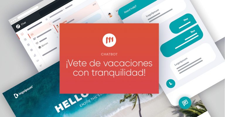 ¡Vete de vacaciones con tranquilidad gracias al chatbot!